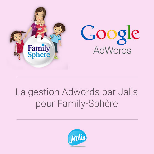 campagnes adwords family sphere